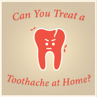 Can you treat a toothache at home?
